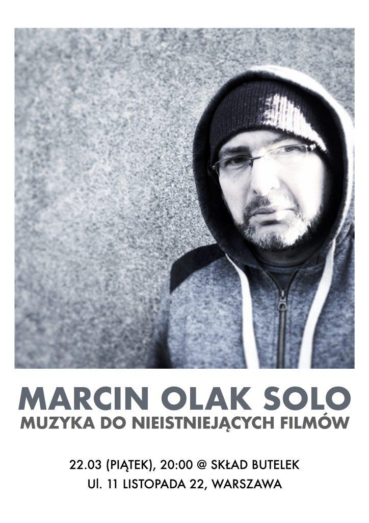 Marcin Olak. Muzyka do nieistniejących filmów.