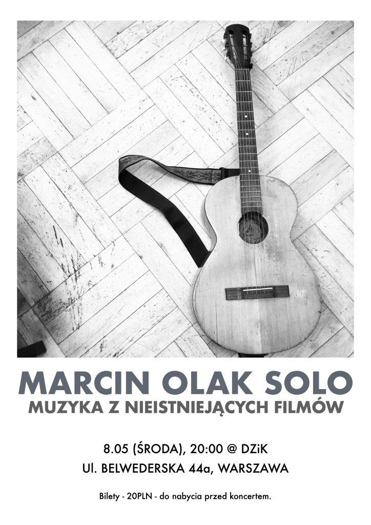 Marcin Olak Solo @ DZiK
