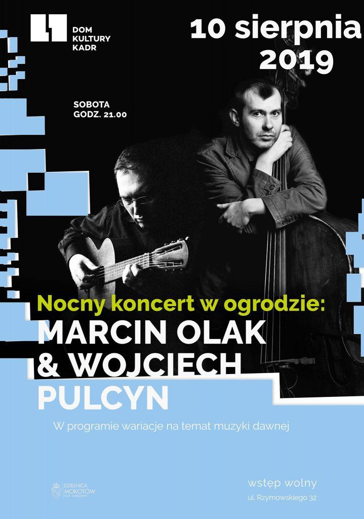 Marcin Olak i Wojciech Pulcyn w D.K. Kadr - 10.08, godz. 21:00, wstęp wolny