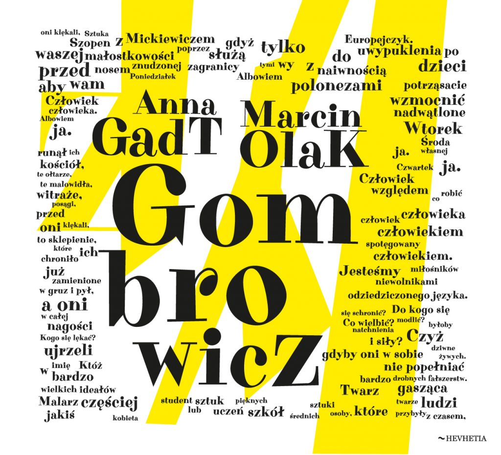"Anna Gadt/Marcin Olak ""Gombrowicz""."